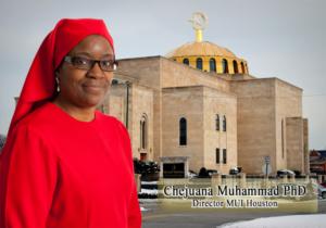 Chejuana Muhammad Director of M.U.I. Houston